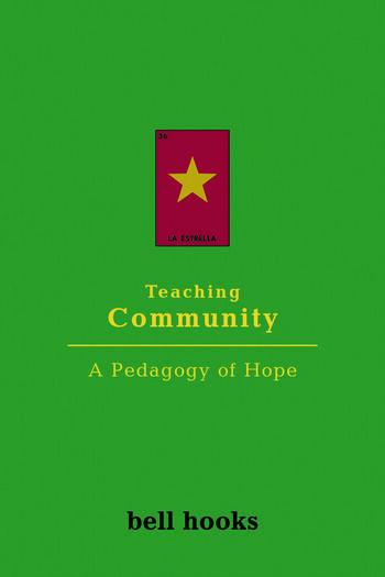 Teaching Community A Pedagogy of Hope book cover