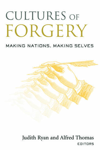 Cultures of Forgery Making Nations, Making Selves book cover