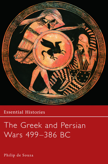 The Greek and Persian Wars 499-386 BC book cover