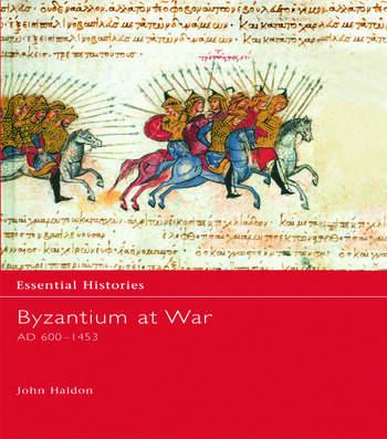 Byzantium at War AD 600-1453 book cover