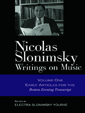 Nicolas Slonimsky: Writings on Music Early Writings book cover