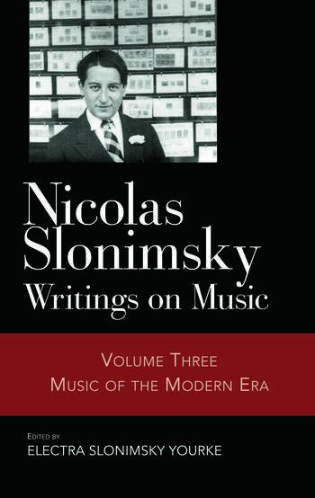 Nicolas Slonimsky: Writings on Music Music of the Modern Era book cover