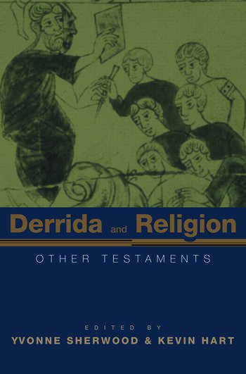 Derrida and Religion Other Testaments book cover