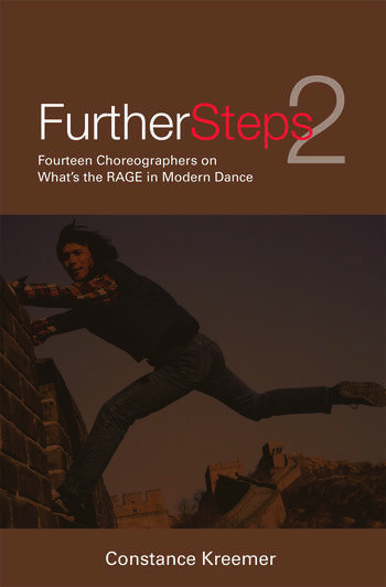 Further Steps 2 Fourteen Choreographers on What's the R.A.G.E. in Modern Dance book cover