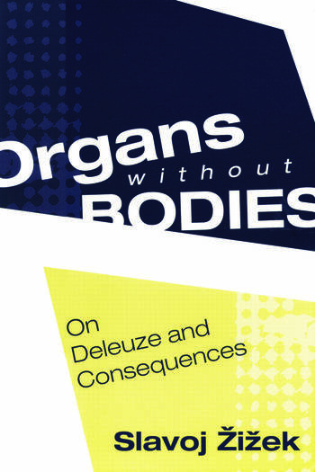 Organs without Bodies Deleuze and Consequences book cover