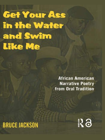 Get Your Ass in the Water and Swim Like Me African-American Narrative Poetry from the Oral Tradition, Includes CD book cover