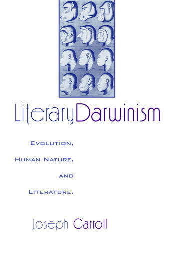 Literary Darwinism Evolution, Human Nature, and Literature book cover