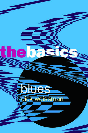 Blues: The Basics book cover