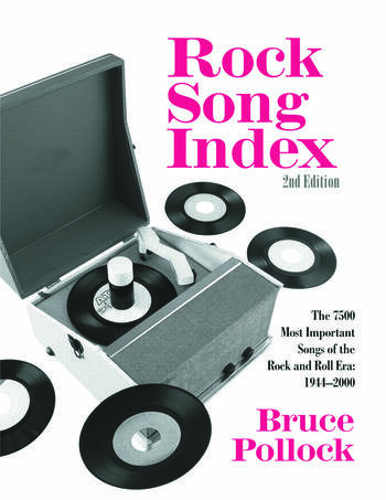 Rock Song Index The 7500 Most Important Songs for the Rock and Roll Era book cover