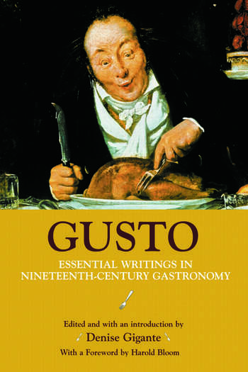 Gusto Essential Writings in Nineteenth-Century Gastronomy book cover