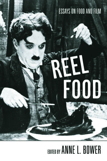 Reel Food Essays on Food and Film book cover