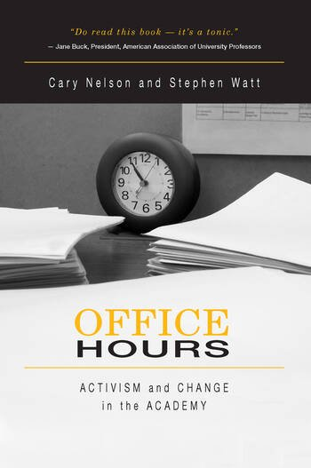 Office Hours Activism and Change in the Academy book cover