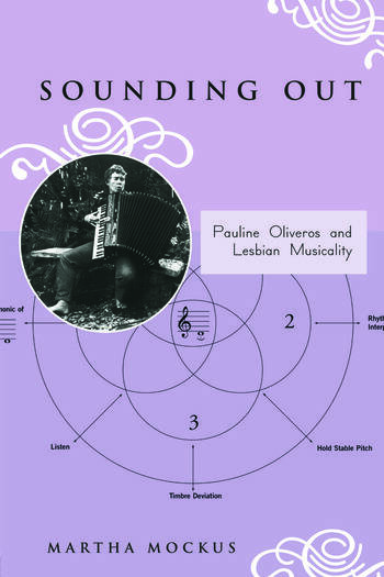 Sounding Out: Pauline Oliveros and Lesbian Musicality book cover
