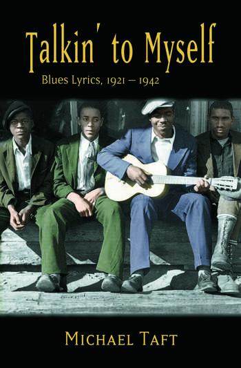 Talkin' to Myself Blues Lyrics, 1921-1942 book cover
