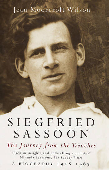 Siegfried Sassoon The Making of a War Poet, A biography (1886-1918) book cover