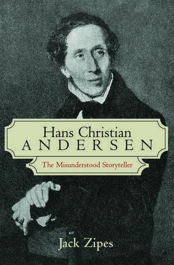 Hans Christian Andersen The Misunderstood Storyteller book cover