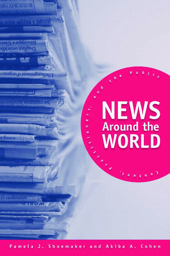 News Around the World Content, Practitioners, and the Public book cover