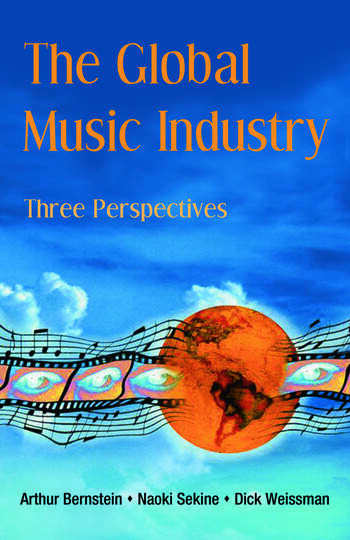 The Global Music Industry Three Perspectives book cover