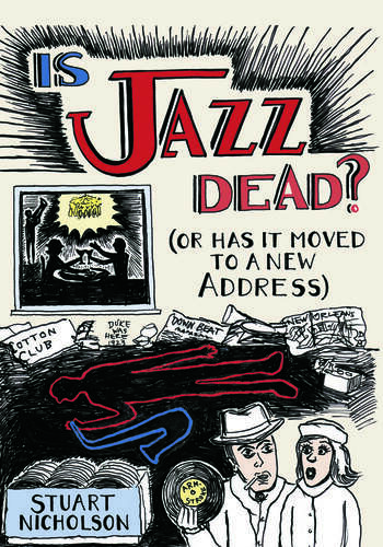 Is Jazz Dead? Or Has It Moved to a New Address book cover