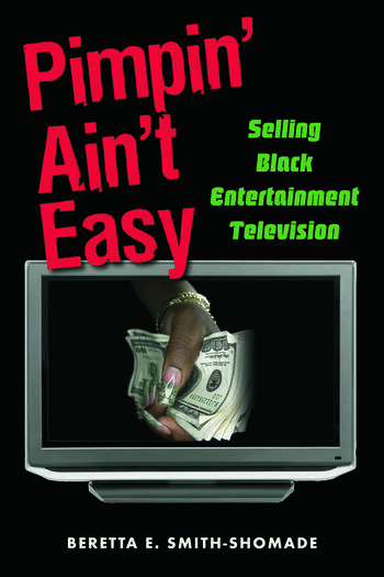 Pimpin' Ain't Easy Selling Black Entertainment Television book cover