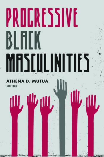 Progressive Black Masculinities? book cover