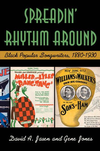 Spreadin' Rhythm Around Black Popular Songwriters, 1880-1930 book cover