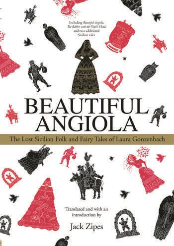 Beautiful Angiola The Lost Sicilian Folk and Fairy Tales of Laura Gonzenbach book cover