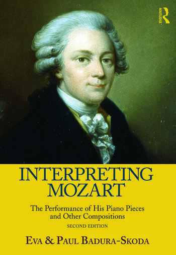 Interpreting Mozart The Performance of His Piano Works book cover