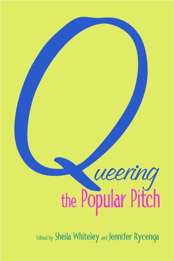 Queering the Popular Pitch book cover