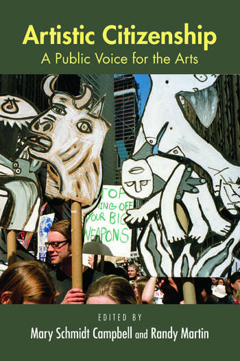Artistic Citizenship A Public Voice for the Arts book cover