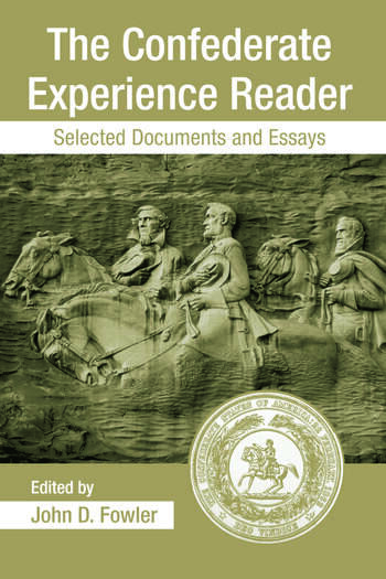The Confederate Experience Reader Selected Documents and Essays book cover