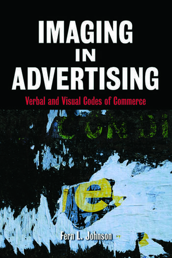 Imaging in Advertising Verbal and Visual Codes of Commerce book cover