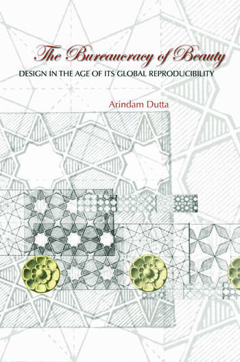 The Bureaucracy of Beauty Design in the Age of its Global Reproducibility book cover