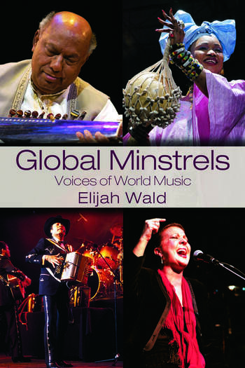 Global Minstrels Voices of World Music book cover