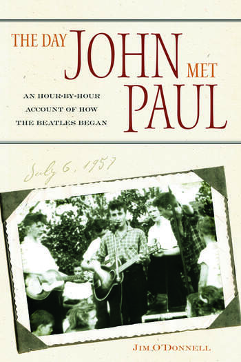 The Day John Met Paul An Hour-by-Hour Account of How the Beatles Began book cover