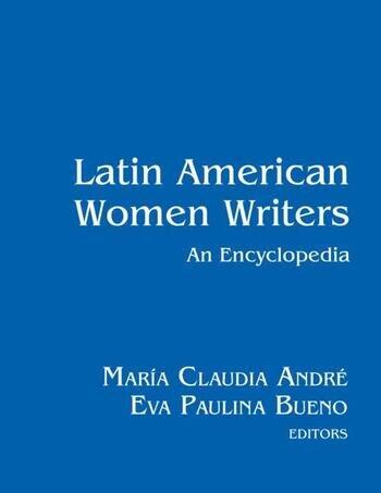 Latin American Women Writers: An Encyclopedia book cover