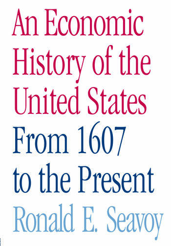 An Economic History of the United States From 1607 to the Present book cover