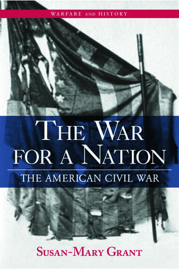 The War for a Nation The American Civil War book cover