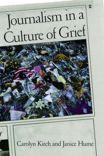 Journalism in a Culture of Grief book cover