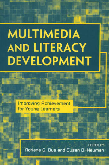 Multimedia and Literacy Development Improving Achievement for Young Learners book cover
