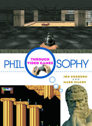 Philosophy Through Video Games book cover