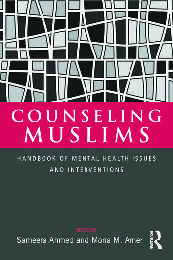 Counseling Muslims Handbook of Mental Health Issues and Interventions book cover