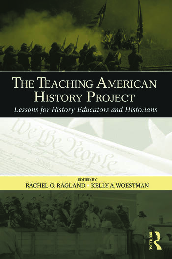 The Teaching American History Project Lessons for History Educators and Historians book cover