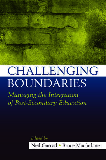 Challenging Boundaries Managing the integration of post-secondary education book cover