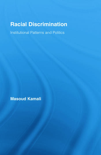 Racial Discrimination Institutional Patterns and Politics book cover