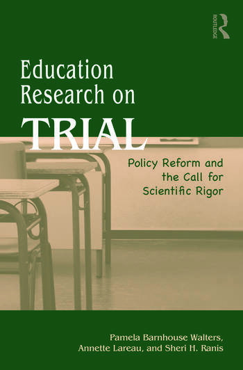 Education Research On Trial Policy Reform and the Call for Scientific Rigor book cover