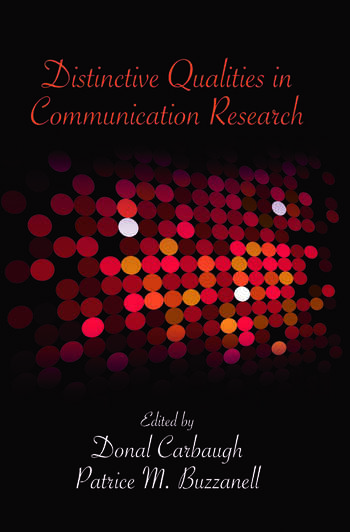 Distinctive Qualities in Communication Research book cover