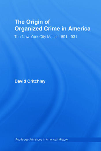 organized crime in america The changing face of organized crime is exemplified by the rise of a vast was building the foundation of its criminal empire in america, entire.