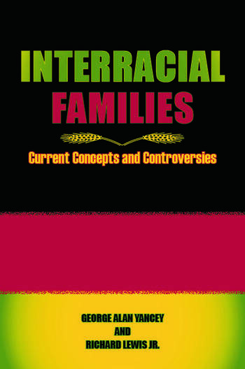 Interracial Families Current Concepts and Controversies book cover