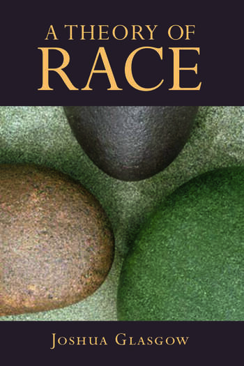 A Theory of Race book cover